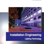 Installation engineering lighting technology